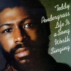 Teddy Pendergrass - Life Is A Song Worth Singing - Complete LP