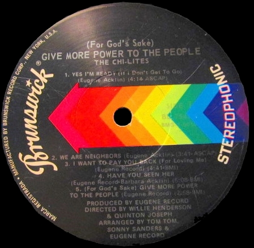 "The Chi-Lites : Album : "" [ For God's Sake ] Give More Power To The People "" Brunswick Records BL 754170 [ US ]"