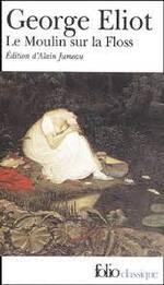 George Eliot, Le moulin sur la Floss, Folio
