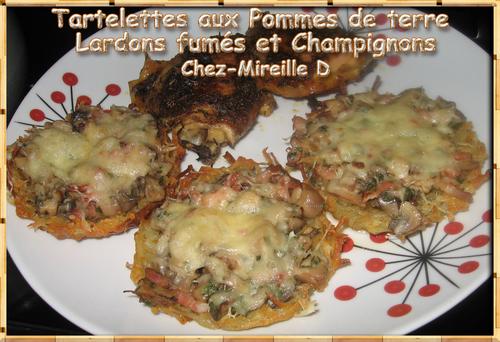 Tartelettes aux Pommes de terre Lardons Fumés et Champignons