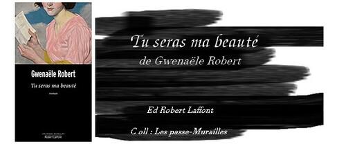 Tu seras ma beauté de Gwenaële Robert