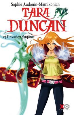 Tara Duncan, tome 07 : L'invasion fantôme