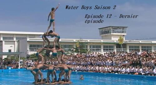 Water Boys Saison 2 Episode 12 - FIN