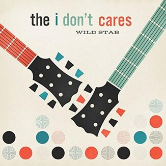 La Faute à Marius: The I don't cares - Wild Stab (2016)