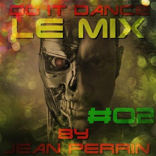 Do It Dance Le Mix 02
