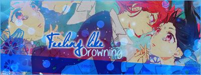 Feeling like Drowning