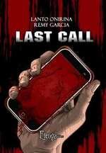 Last Call, Lanto ONIRINA & Rémy GARCIA