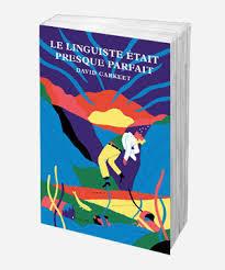 David Carkeet, Le linguiste était presque parfait, Monsieur Toussaint Louverture