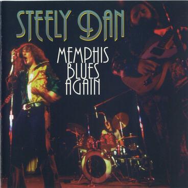 Le coin des lecteurs # 90: Steely Dan - Memphis Blues again - 30 avril 1974