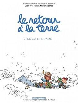 Le retour à la terre T3 et T4 de Manu Larcenet et Jean Yves Ferri