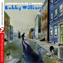 Bobby Williams - Anybody Can Be A Nobody - Complete CD