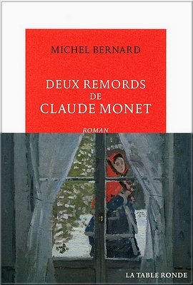 """ Deux remords de Claude Monet""  - Michel Bernard"