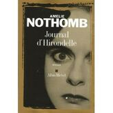 Journal D'hirondelle   de Amélie Nothomb  Format Beau livre