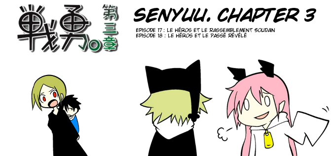 Chapter 3, Episodes 17 et 18