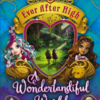 ever-after-high-a-wonderlandiful-world-cover-book