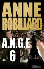 A.N.G.E. -6-Tribulare