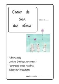 Cahier de suivi des élèves