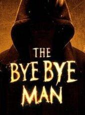 The Bye Bye Man : Lorsque trois étudiants s'installent dans une vieille maison aux abords de leur campus, ils libèrent inconsciemment le Bye Bye Man, une entité surnaturelle qui ne hante que ceux qui découvrent son nom. Les amis comprennent alors qu'il n'y a qu'un moyen d'échapper à sa malédiction et d'éviter qu'elle ne se propage : ne pas le dire, ne pas y croire. Quand le Bye Bye Man arrive à s'immiscer dans vos pensées, il prend le contrôle et vous fait commettre l'irréparable…-----... Origine : Américain  Réalisation : Stacy Title  Durée : 1h 36min  Acteur(s) : Douglas Smith,Lucien Laviscount,Doug Jones  Genre : Epouvante-horreur,Thriller  Date de sortie : Prochainement  Année de production : 2017  Distributeur : Metropolitan FilmExport  Critiques Spectateurs : 2,7