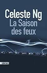 La Saison des feux  Celeste Ng