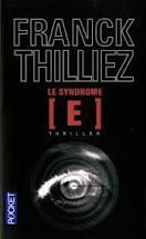 Le syndrôme E de Franck Thilliez