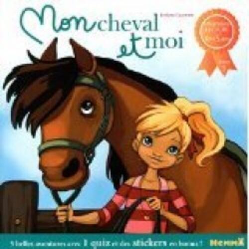 """""""Mon cheval et moi"""" T1, un joli roman pour enfants avec de belles valeurs et un quizz final"""