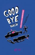 Goodbye Berlin, Wolfgang HERRNDORF