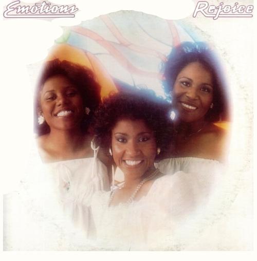 "The Emotions : Album "" Rejoice "" Columbia Records PC 34762 [ US ] 1977"