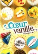Les filles au chocolat tome 5 : coeur vanille