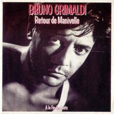 Bruno Grimaldi - Retour De Manivelle (1985)