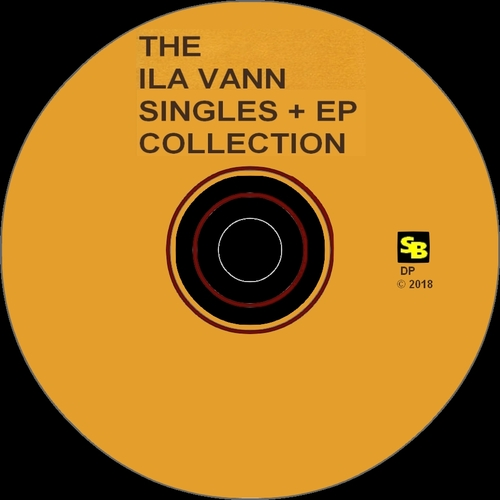 "Ila Vann : CD "" The Ila Vann Singles + EP Collection "" SB Records DP 87 [ FR ]"