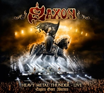 saxon_heavy metal thunder live_eagles over wacken