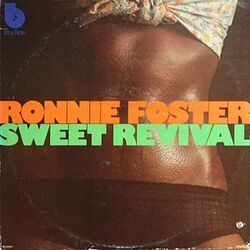 Ronnie Foster - Sweet Revival - Complete LP