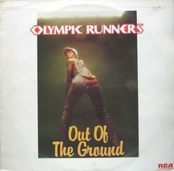 Olympic Runners - Out Of The Ground - Complete LP