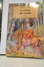 Série «La Roue du temps», Tome 1 : «L'invasion des Ténèbres» de Robert JORDAN