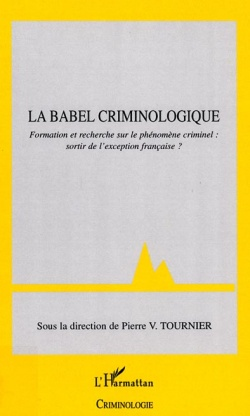 La Babel criminologique