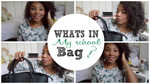 WHAT'S IN MY SCHOOL BAG ?