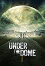 * Under the dome