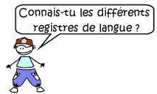Les registres de langue (soutenu / courant / familier)