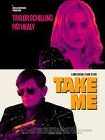 Take Me : Son affaire de simulation d'enlèvements n'est pas des plus florissantes, alors quand une offre pour un week-end se présente, il est comblé...puis déchante très vite. ... ----- ...  Origine : américain Réalisation : Pat Healy Durée : 1h 23min Acteur(s) : Taylor Schilling,Pat Healy,Alycia Delmore Genre : Comédie Date de sortie : 9 avril 2017en VOD Année de production : 2017 Critiques Spectateurs : 4,1