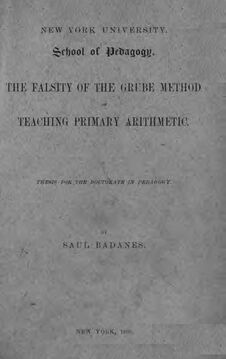 Saul Badanes, The Falsity Of The Grube Method Of Teaching Primary Arithmetic (1895)