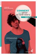 Comment (bien) gérer sa love story, Anne Percin