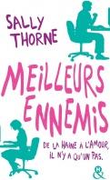 Chronique Meilleurs ennemis : De la haine à l'amour, il n'y a qu'un pas de Sally Thorne