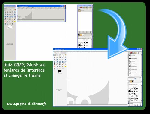 [tuto GIMP] Réunir les fenêtres de l'interface et changer le thème