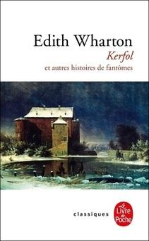 Kerfol et autres Histoires de Fantômes ; Edith Wharton