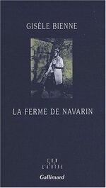 La ferme de Navarin, Gisèle BIENNE