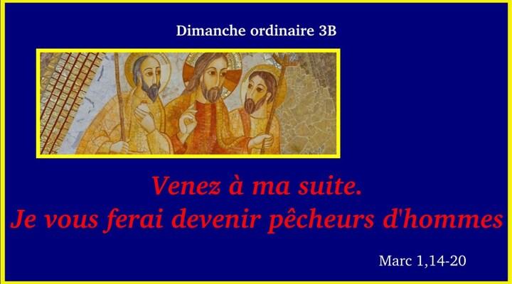 Homélie - 3ÈME DIMANCHE DU TEMPS ORDINARE - 20 janvier 2018