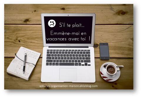 ✿ Partir en vacances… avec son blog !