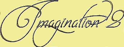 *** 12.Imagination 2 ***