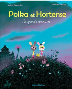 """Polka et Hortense"" aux éditions Nathan"