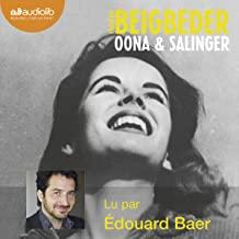 Oona et Salinger de Frederic Beigbeder